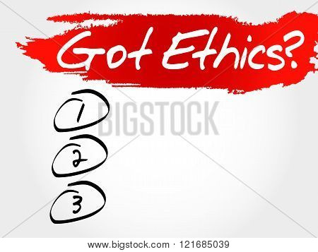 Got Ethics? blank list business concept, presentation background