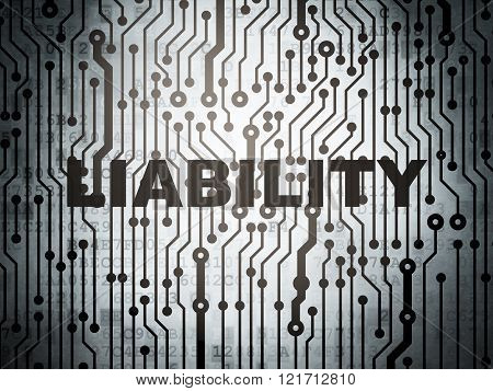 Insurance concept: circuit board with Liability
