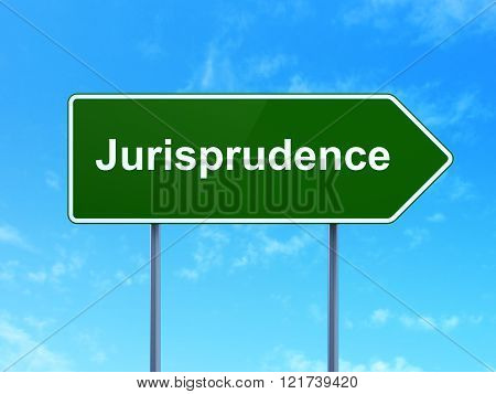 Law concept: Jurisprudence on road sign background