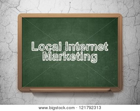 Marketing concept: Local Internet Marketing on chalkboard background