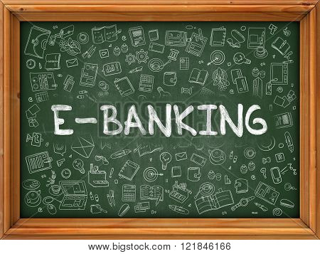 E-Banking Concept. Doodle Icons on Chalkboard.