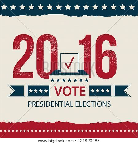 Vote Presidential Election card, Presidential Election Poster Design. 2016 USA presidential election