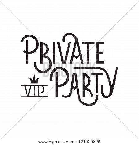 Private Party lettering
