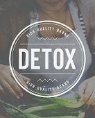 Detox Detoxification Detoxify Health Healthy Toxic Concept poster