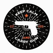 Vector illustration keep calm and carry gun. Image gun. Vector gun logo template to use as a print on t-shirt, poster for gun shop. poster