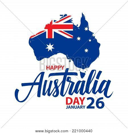 Happy Australia Day, january 26 celebrate card with hand lettering and brush stroke map of Australia and australian flag. Vector Illustration.