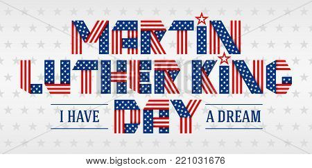 Martin Luther King Day greeting card. Text made of interlaced ribbons with USA flag's stars and stripes. Vector illustration.