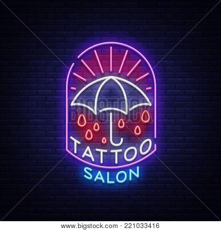 Tattoo salon logo in a neon style. Neon sign, emblem, umbrella symbol, light billboards, night shining banner, neon bright advertising on a tattoo theme, for tattoo salon, studio. Vector illustration.