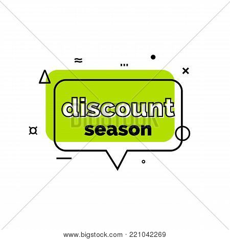 Discount season lettering in green speech bubble. Inscription can be used for leaflets, posters, banners.