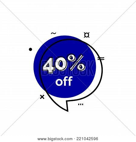 Forty percent off lettering in blue speech bubble. Inscription can be used for leaflets, posters, banners.