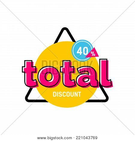 Total discount, forty percent lettering on yellow circle in triangular frame. Inscription can be used for leaflets, posters, banners.