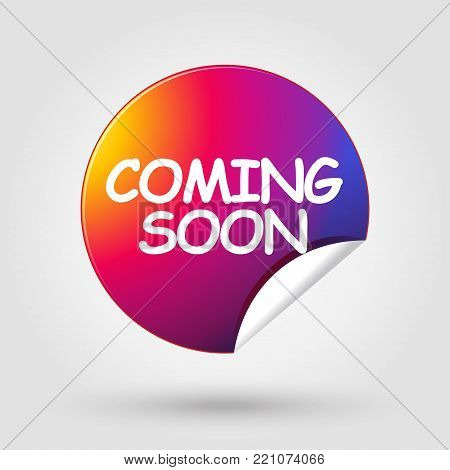 Coming soon - label, multicolored icon modern frame, sticker, logo ement, under construction website icon for advertising, sale, promotion flyer, brochure design, vector banner - unique tag sign template.