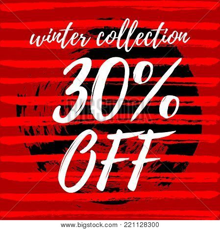 Vector illustration, winter collection sale banner design. 30% off sale. Hand drawn paint background.