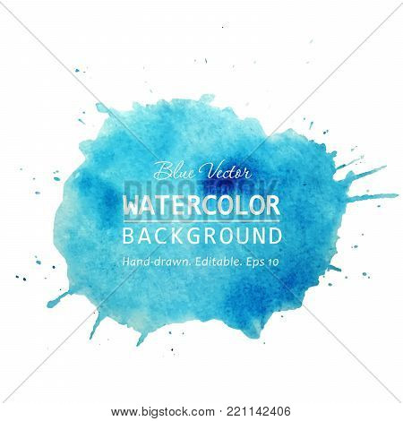 Watercolor splash banner design. Isolated Watercolor stain blue watercolor background. Watercolor texture background for text, web, banner, label, card, backdrop, tag, flyers design. Watercolor vector