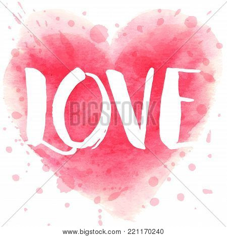 Hand drawn watercolor heart with calligraphy text Love You for Valentines day, wedding, dating and other and other romantic events. Vector illustration