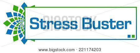 Stress buster text written over green blue background.