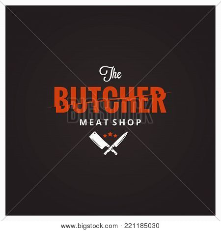 Butchery logo. Butcher meat shop with knife and cleaver 10 eps