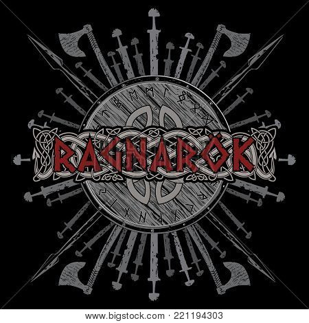 Ragnarok Viking design. The shield of a Viking with runes, battle axes, swords and spears, isolated on black, vector illustration