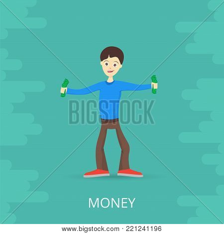 Young man is happy about money. Holds money in his hands. Vector illustration.