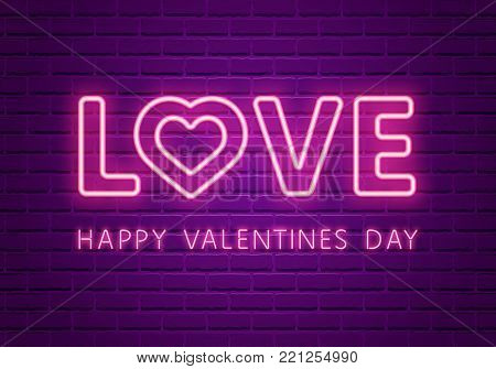 Love Neon Glowing Text. Valentines Day 80s Retro banner template. Night club  electric light signboard. Dark brick wall background. Vector illustration. Party invitation, poster, flyer, wallpaper.