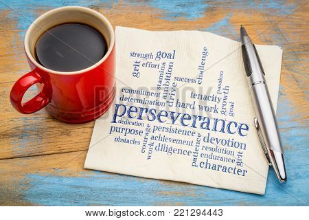 perseverance word cloud  - handwriting on a napkin with a cup of coffee