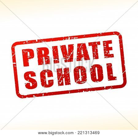 Illustration of private school text buffered on white background