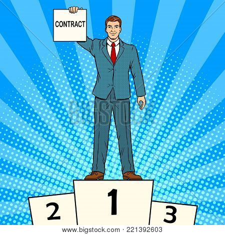 Businessman on sports pedestal with contract in hand pop art retro vector illustration. Color background. Comic book style imitation.