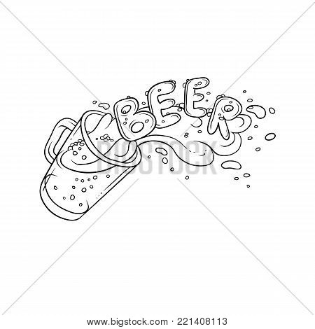 Vector black and white sketch illustration pint, tumbler of beer. Bubbles and foam pouring from mug. Drink ale in glassware. Letters form the inscription and splashing in alcoholic beverage