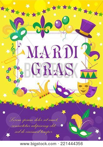 Mardi Gras carnival poster, invitation, greeting card. Happy Mardi Gras Template for your design with mask  feathers, beads. Holiday in New Orleans. Fat Tuesday background. Vector illustration