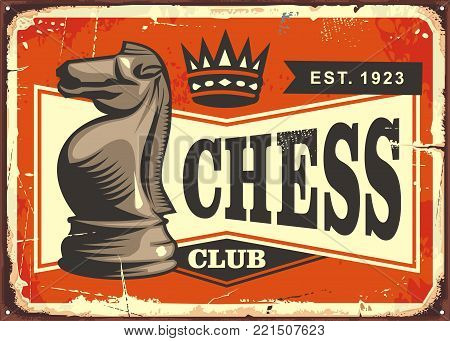 Chess club vintage tin sign with knight chess piece on old background.
