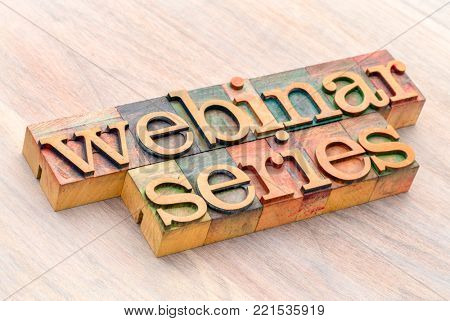webinar series (web seminar) word abstract in letterpress wood type printing blocks