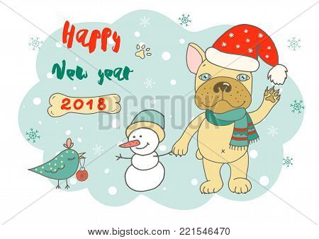 Christmas and Happy New year card with cute bird, snowman and bulldog have on Santa Claus' hat and scarf. Funny illustration for your design in cartoon style. Dog symbol of Chinese New Year 2018.