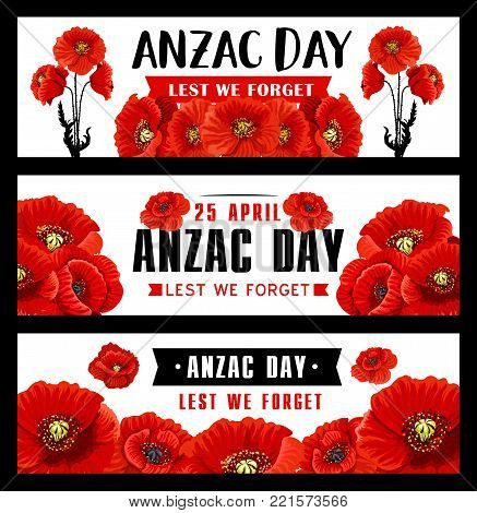 Anzac Remembrance Day banner with red poppy flower. Australian and New Zealand Army Corps memory day of soldiers of World War poster with black ribbon and text Lest We Forget