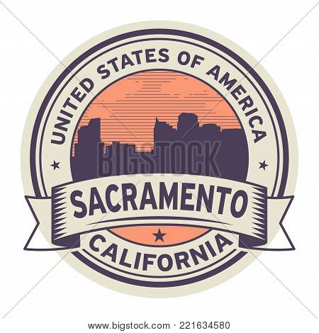 Stamp or label with name of Sacramento, California, USA, vector illustration