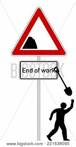 Sign with additional sign with text end of work