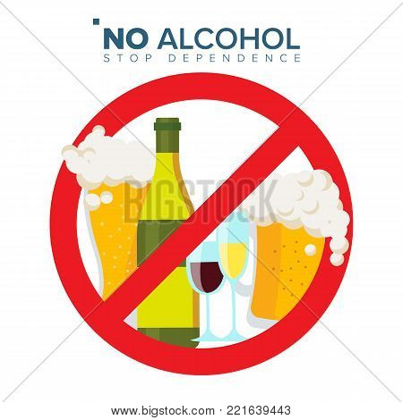 No Alcohol Sign Vector. Strike through Red Circle. Prohibiting Alcohol Beverages. Isolated Flat Cartoon Illustration