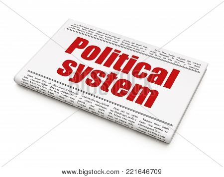 Politics concept: newspaper headline Political System on White background, 3D rendering