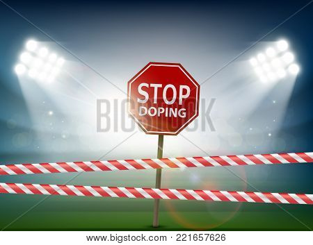 Road sign with the word stop doping. Stadium with a searchlight for the championship. Stock vector illustration.