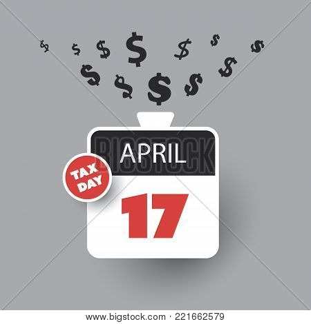Tax Day Reminder Concept - Calendar Design - USA Tax Deadline, Due Date for Federal Income Tax Returns: 17th April 2018
