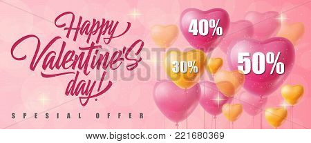 Happy Valentines Day Special offer lettering and heart-shaped balloons with fifty, forty, thirty percent on pink background. Inscription can be used for leaflets, posters, banners