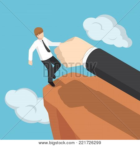 Flat 3d isometric big hand help businessman not to fall off the cliff. Business help and support concept.