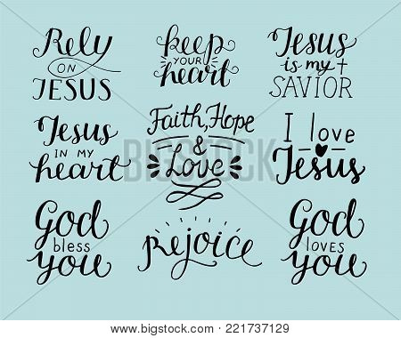 Set of 9 Hand lettering christian quotes God bless you. Rely on Jesus. Rejoice. Faith, hope, love. Keep your heart. Biblical background. Poster. Modern calligraphy Card Scripture poster