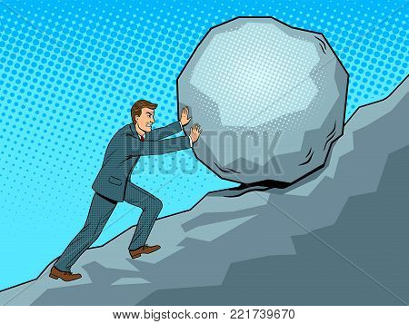 Businessman pushing rock stone uphill pop art retro vector illustration. Hard work metaphor. Color background. Comic book style imitation.