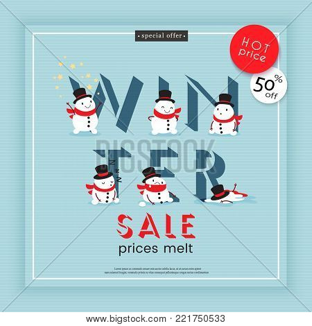 Winter sale. Prices melt. Creative advertising banner illustrated with melting snowmens. Vector illustration