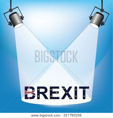 Representation of Brexit being under the spotlight following the United Kingdom exit from the European Union resulting from the June 2016 referendum poster