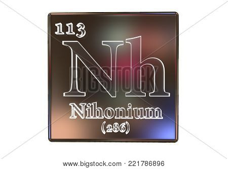 Nihonium, Nh, a recently discovered synthetic chemical element included into the periodic table in 2016. 3D illustration