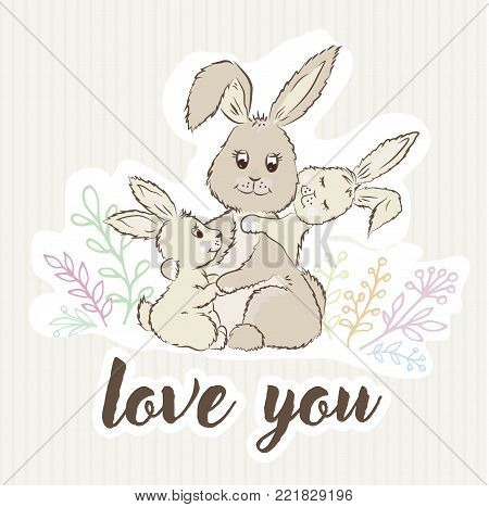 mom bunny hugs her children and around the grass and the inscription love you