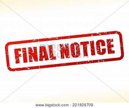 Illustration of final notice text stamp concept