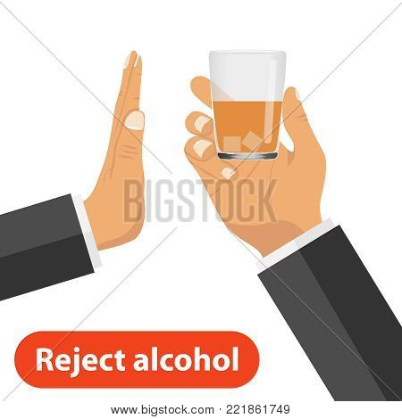 The hand rejects alcohol. One hand holds out a glass with alcohol, the other rejects it. The concept of a sober life. Flat design, vector illustration, vector.