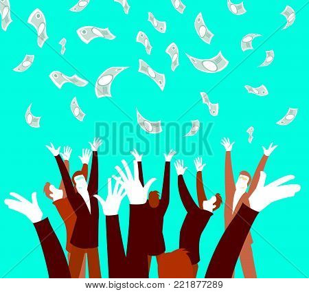 Money money falling from the sky. An unexpected pleasure. Hands catching money. Vector illustration